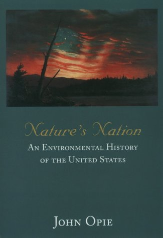 9780155002197: Nature's Nation: An Environmental History of the United States