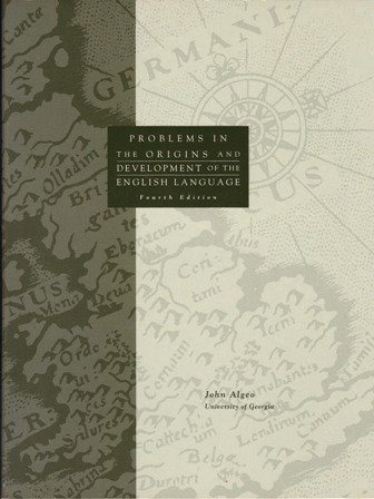 Workbook for Pyles/Algeo's The Origins and Development of the English Language, 4th: ...