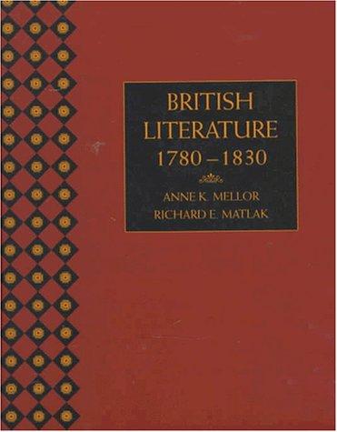 British Literature : 1780-1830: Anne K. Mellor;