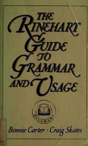 9780155002708: The Rinehart Guide to Grammar and Usage