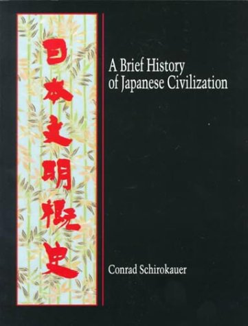 9780155002821: A Brief History of Japanese Civilization