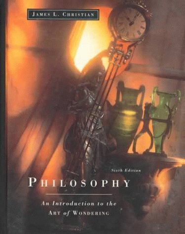 9780155003736: Philosophy: An Introduction to the Art of Wondering