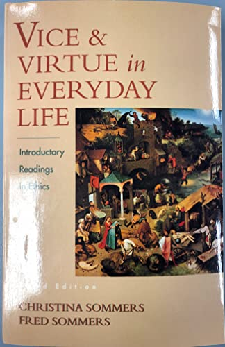 9780155003750: Vice and Virtue in Everyday Life: Introductory Readings in Ethics