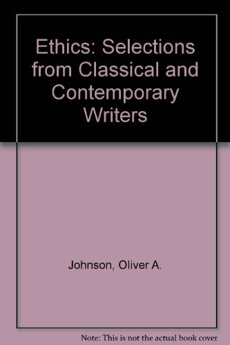 9780155003804: Ethics: Selections from Classical and Contemporary Writers