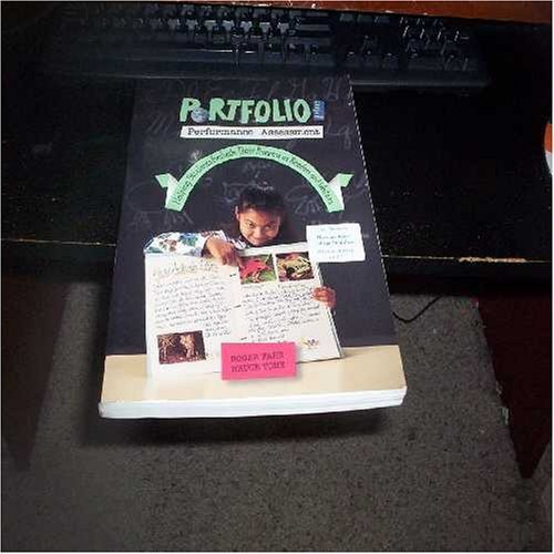 9780155004856: Portfolio and Performance: Assessment Helping Students Evaluate Their Progress As Readers and Writers