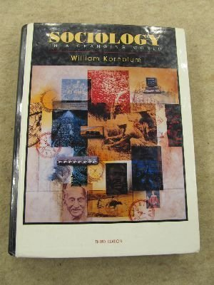 9780155004979: Sociology in a Changing World