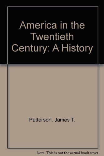 9780155005020: America in the Twentieth Century: A History