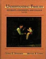 9780155005778: Understanding Families: Diversity, Continuity, & Change
