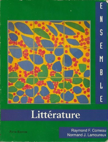 9780155006607: Ensemble: Litterature (French Edition)