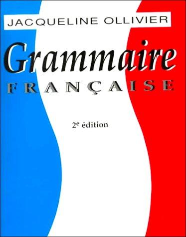 Grammaire française (0155006614) by Jacqueline Ollivier