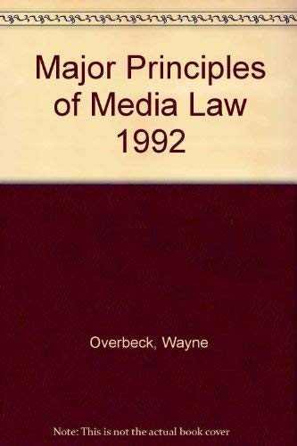 9780155007468: Major Principles of Media Law 1992