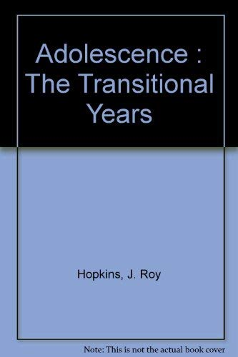 9780155007901: Adolescence : The Transitional Years