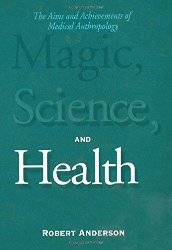 9780155008281: Magic, Science, and Health: The Aims and Achievements of Medical Anthropology