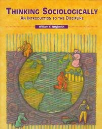 9780155008304: Thinking Sociologically: Introduction to Discipline