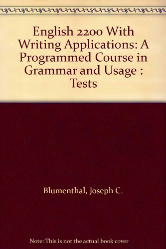 9780155008618: English 2200 With Writing Applications: A Programmed Course in Grammar and Usage : Tests