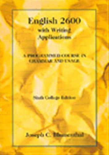English 2600 with Writing Applications: A Programmed: Blumenthal, Joseph C.