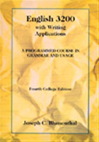 English 3200 with Writing Applications: A Programmed: Blumenthal, Joseph C.