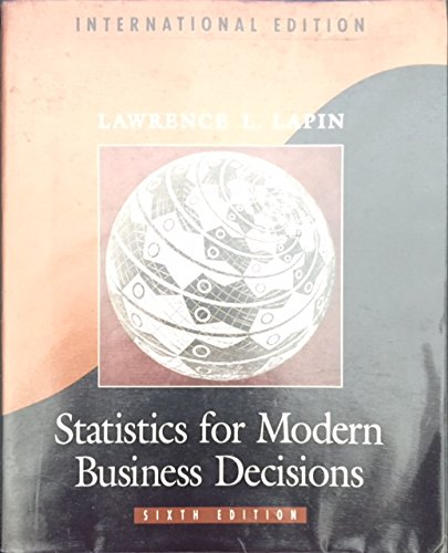 9780155009158: Statistics for Modern Business Decisions