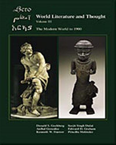 World Literature and Thought: The Modern World to 1900, Volume III: Gochberg, Donald; Dulai, Surjit...