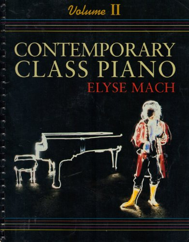 9780155009332: Contemporary Class Piano