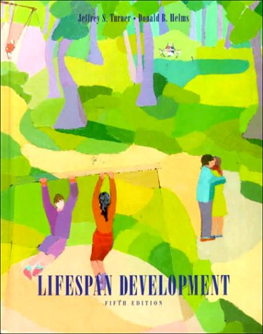 Lifespan Development: Jeffrey S. Turner,