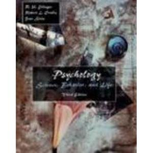 9780155009981: Psychology: Science, Behavior and Life