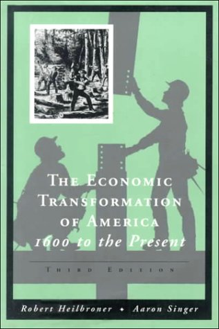 9780155010925: The Economic Transformation of America: 1600 To the Present (Vol 1 & 2)