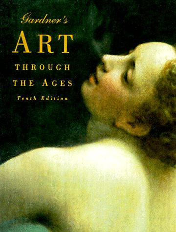 9780155011410: Gardner's Art Through the Ages