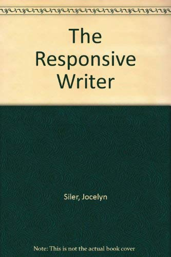 9780155011670: The Responsive Writer