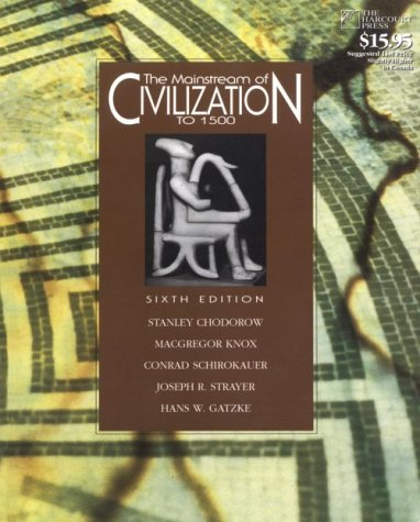 The Mainstream of Civilization to 1500: Stanley Chodorow, MacGregor