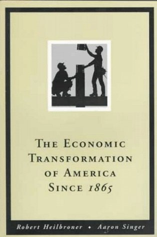 9780155012424: The Economic Transformation of America Since 1865