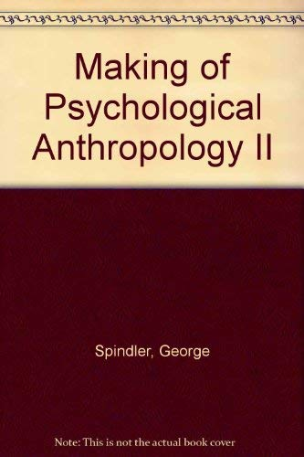 9780155013124: Making of Psychological Anthropology II