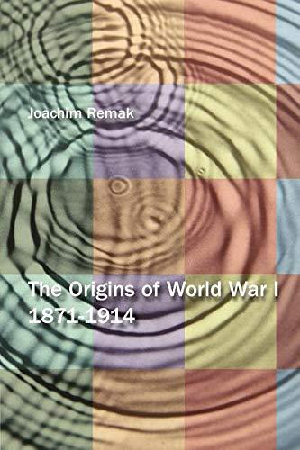 9780155014381: The Origins of World War I 1871-1914