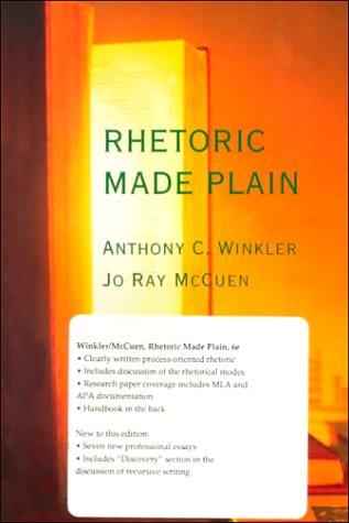 9780155014831: Rhetoric Made Plain