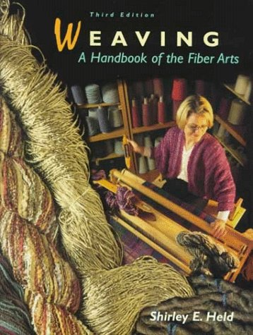 9780155015128: Weaving: A Handbook of the Fiber Arts