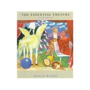 9780155015982: The Essential Theatre