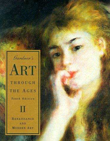 9780155016194: Art Through the Ages: Renaissance and Modern Art v. 2