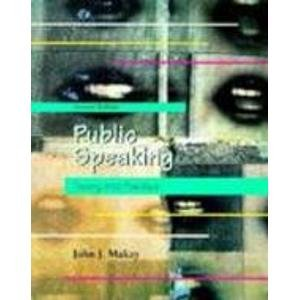 9780155016262: Public Speaking: Theory into Practice