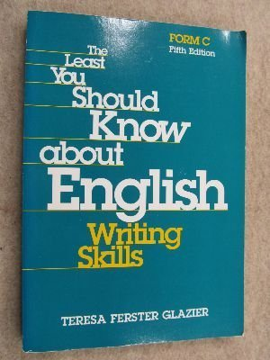 9780155016316: The Least You Should Know About English: Writing Skills, Form C