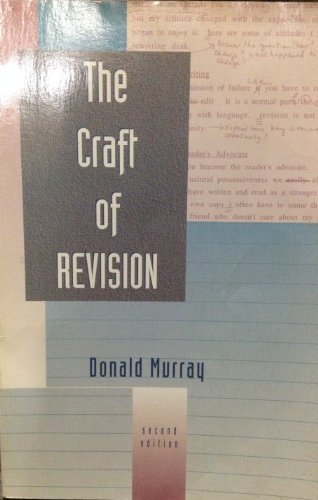 9780155016361: The Craft of Revision