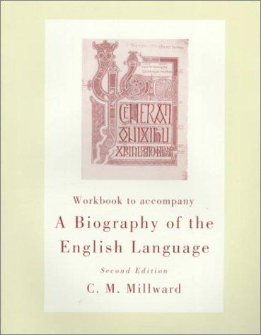 9780155016477: Workbook to Accompany a Biography of the English Language