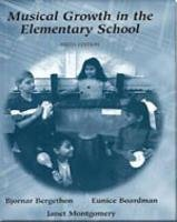 9780155016484: Musical Growth in the Elementary School