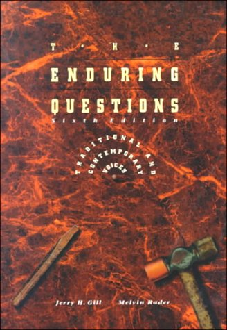 9780155016972: The Enduring Questions: Traditional and Contemporary Voices