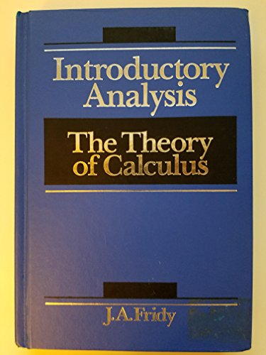 9780155018457: Introductory Analysis: The Theory of Calculus