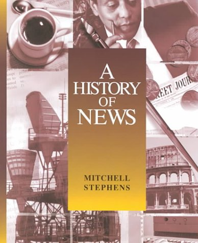 9780155018570: A History of News