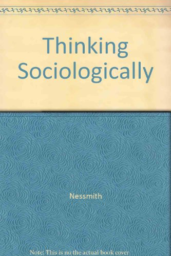 9780155018648: Thinking Sociologically