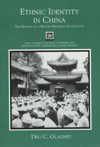 9780155019706: Ethnic Identity in China: The Making of a Muslim Minority Nationality (Case Studies in Cultural Anthropology)