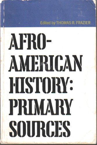 9780155020504: Afro-American History: Primary Sources