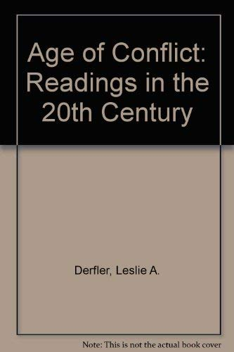 9780155020764: Age of Conflict: Readings in the 20th Century
