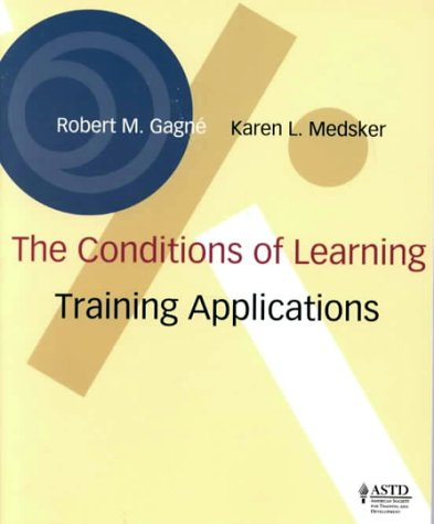 Stock image for Conditions of Learning : Training Applications for sale by Better World Books